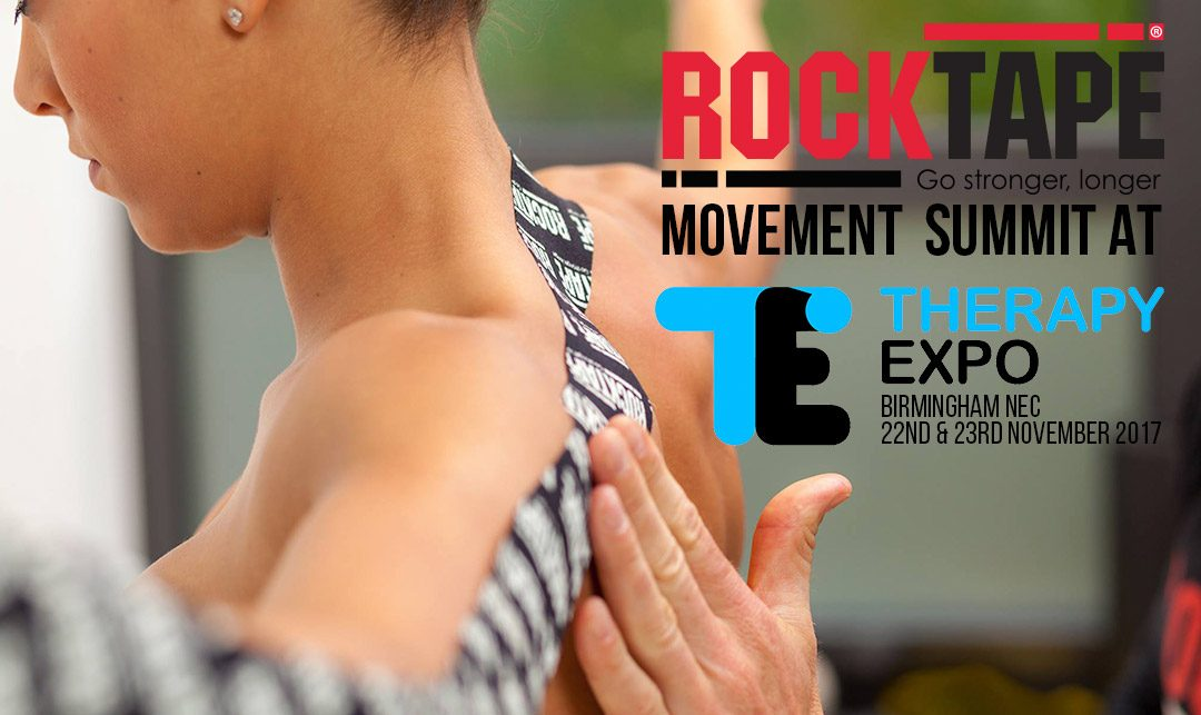 BREAKING NEWS: RockTape UK Movement Summit to be held at Therapy Expo 2017!